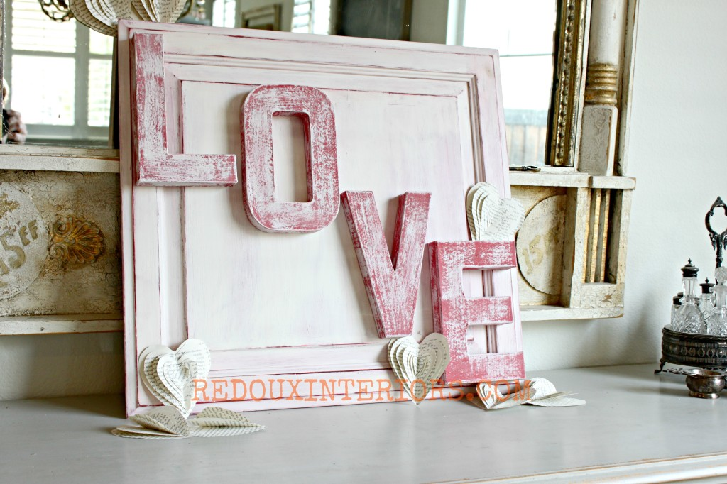 20 Valentine Craft Ideas that you can do last minute | Upcycled LOVE Sign | Redoux Interiors