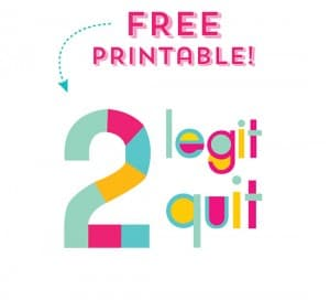FREE printable too legit to quit mountainmodernlife.com