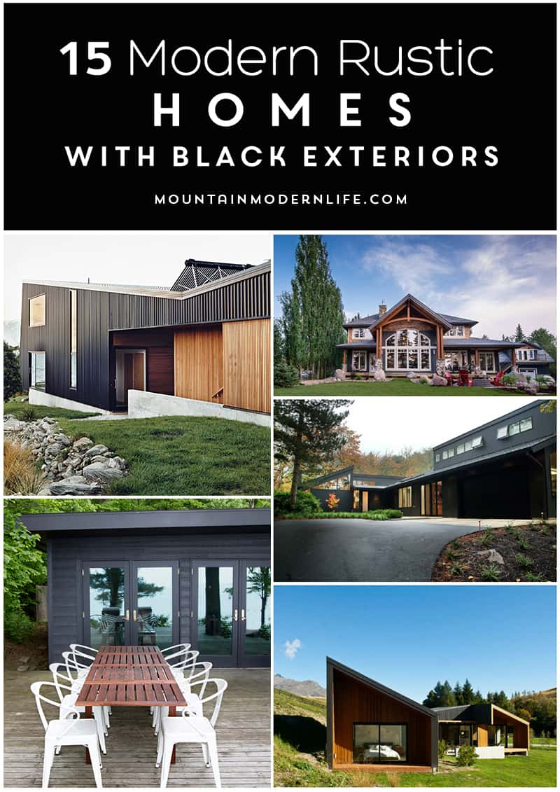 Do you love modern rustic style? Then you have to check out these 15 Modern Rustic Homes with Black Exteriors   MountainModernLife.com