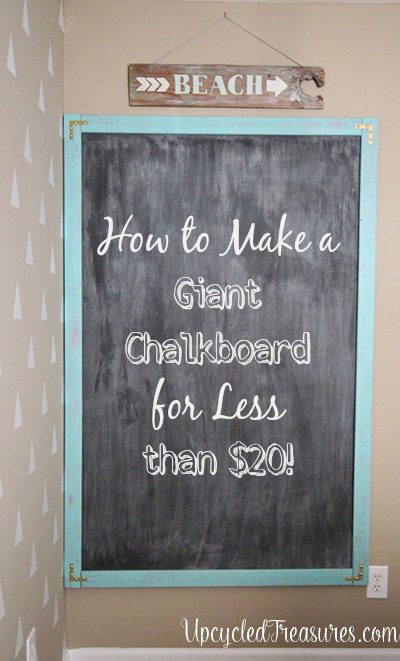 how-to-make-a-giant-chalkboard-for-less-than-20-bucks-upcycledtreasures-copy
