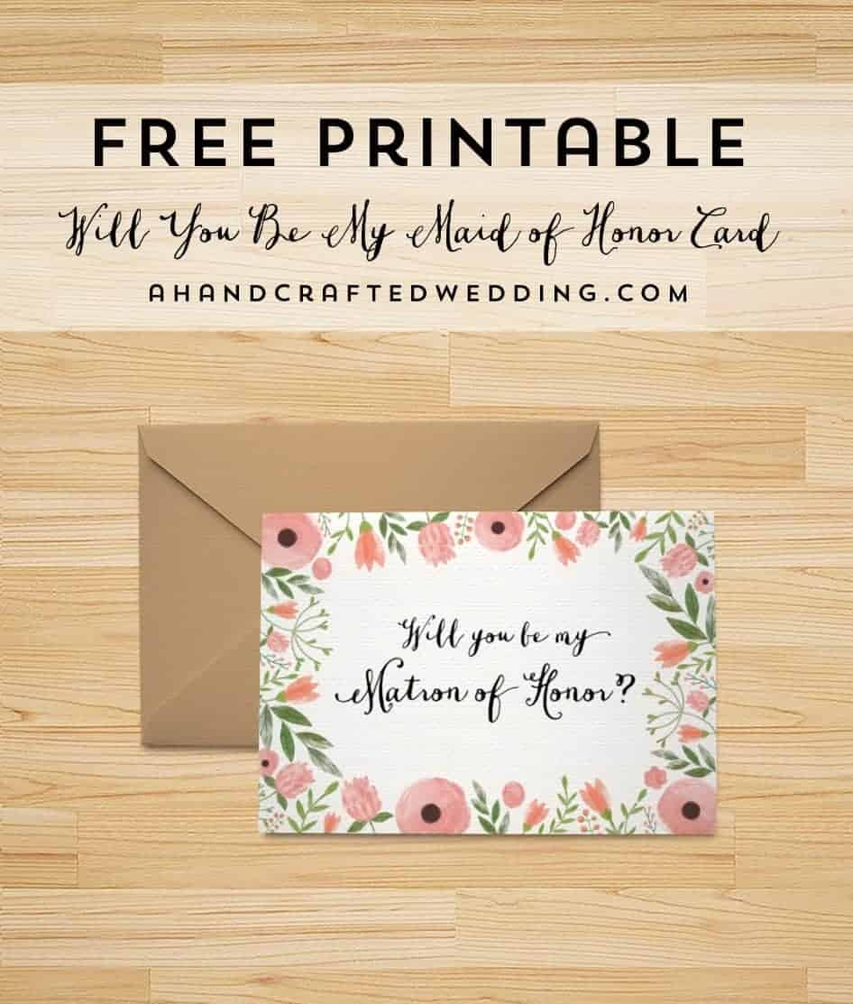 Download this FREE printable will you be my bridesmaid card, plus cards for your maid or matron of honor! MountainModernLife.com