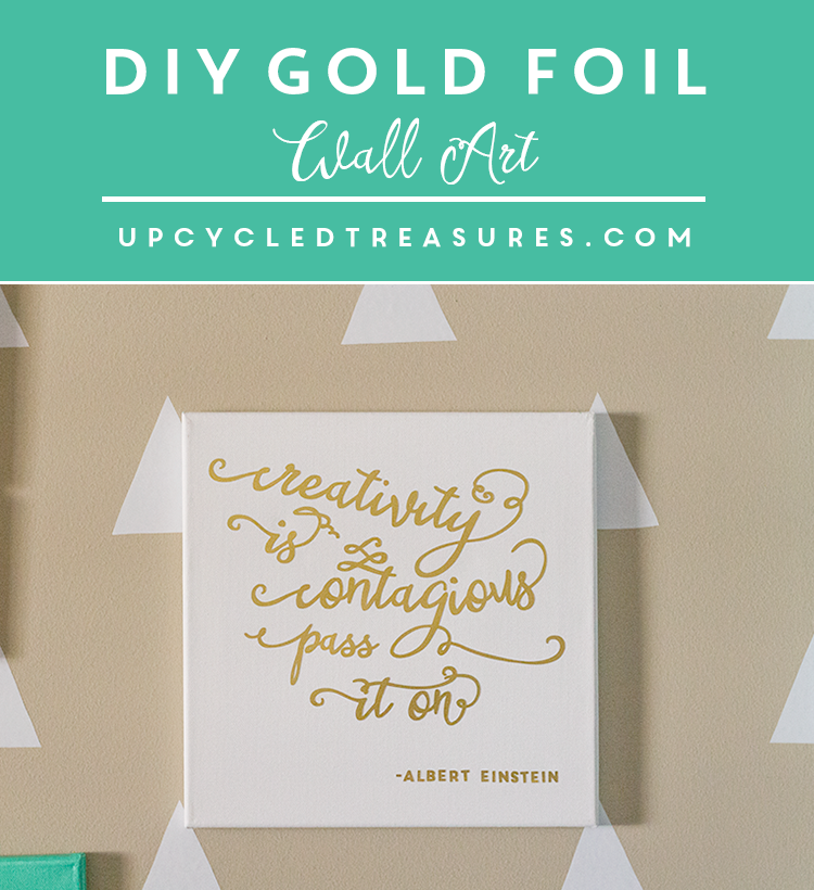 DIY Gold Foil Wall Art displayed with title. MountainModernLife.com