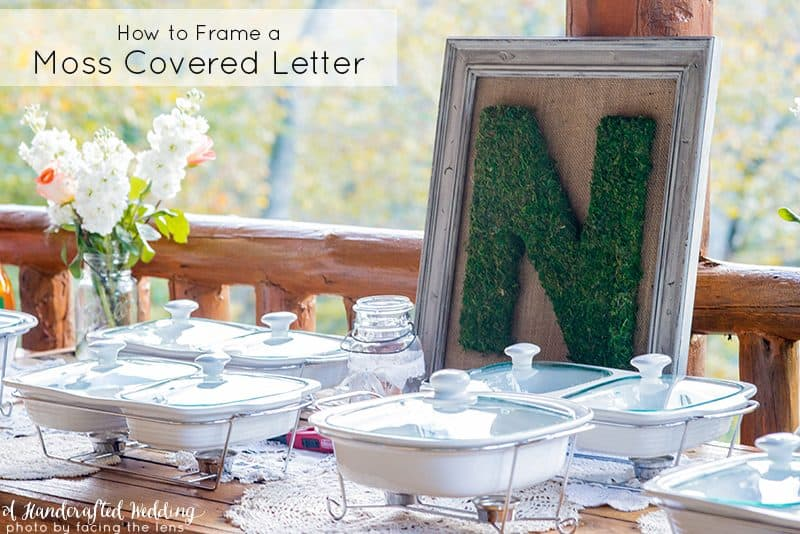 how to frame a moss covered letter for wedding reception decor