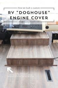 how-we-built-a-custom-rv-doghouse-engine-cover-mountainmodernlife.com