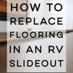 How to replace the flooring in your RV Slideout - Come see how we removed the stained carpet and replaced it with vinyl plank flooring!