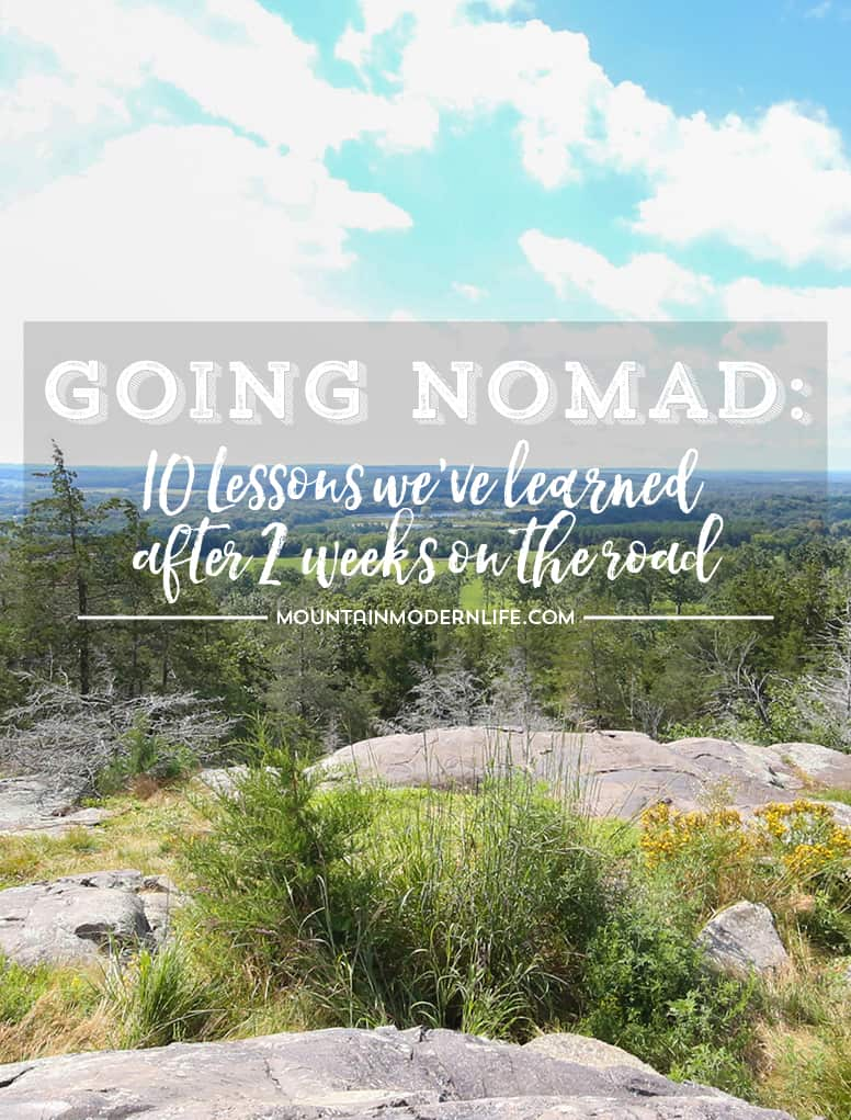 Going Nomad: 10 Lessons we've learned after 2 weeks on the road in our RV. Hopefully you can learn a thing or two from our mistakes | MountainModernLife.com