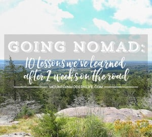 Going Nomad: 10 Lessons We've Learned after 2 Weeks on the Road in our RV   MountainModernLife.com