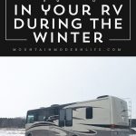 Tips for living in your RV during the winter | MountainModernLife.com