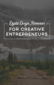 Love fonts and graphics? Check out this list of Digital Design Resources for Creative Entrepreneurs! MountainModernLife.com