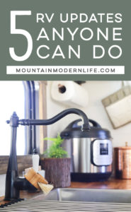 Ready to give your camper an overhaul? Check out these RV Updates Anyone Can Do! MountainModernLife.com
