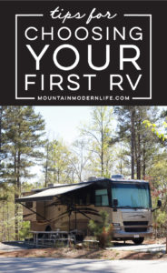 Planning to purchase your first motorhome? Check out these tips for choosing your first RV! MountainModernLife.com