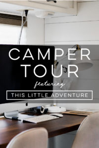 Design Vibes: Tour this renovated camper from This Little Adventure!