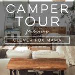 Design Vibes: Tour this renovated camper from Clever Fox Mama!