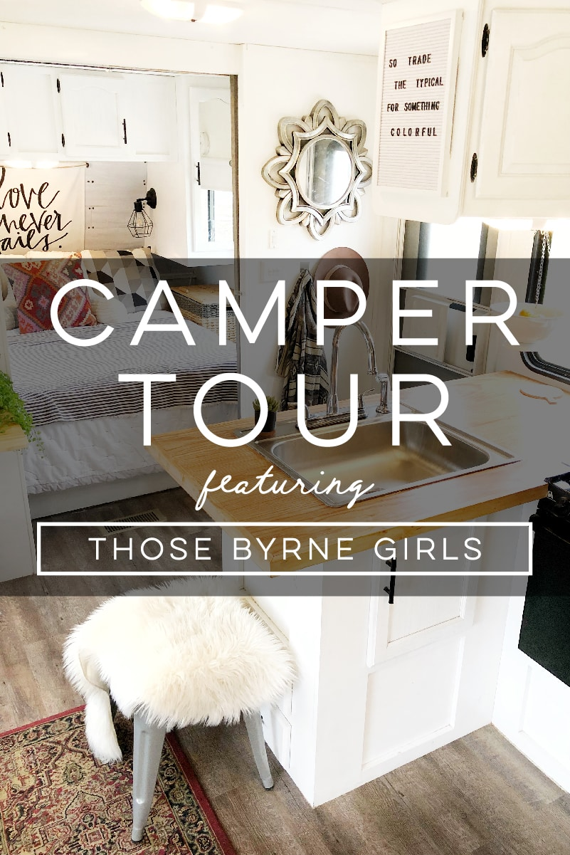 Design Vibes Camper Tour Featuring Those Byrne Girls!