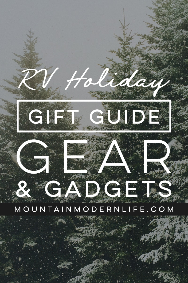 Need gift ideas for the nomad in your life? Here are some RV gear and gadgets that will make them a happy camper! MountainModernLife.com #RVGiftGuide #RVGear #HolidayGiftGuide