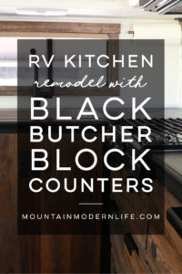 Considering adding black kitchen countertops to your home? Come see how we updated butcher block countertops for a rustic modern vibe in our RV. MountainModernLife.com