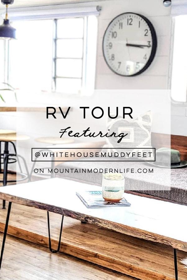 Modern Farmhouse RV Tour featuring @WhiteHouseMuddyFeet on MountainModernLife.com