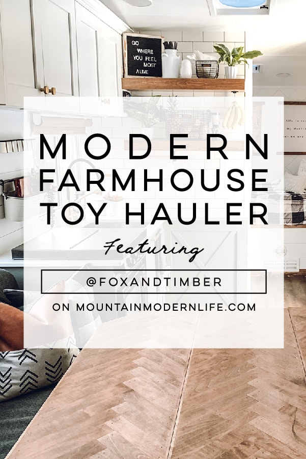 You'll wanna go glamping in this Modern Farmhouse Style Toy Hauler! Featuring @FoxandTimber on MountainModernLife.com