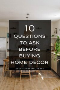 questions to ask before buying home decor